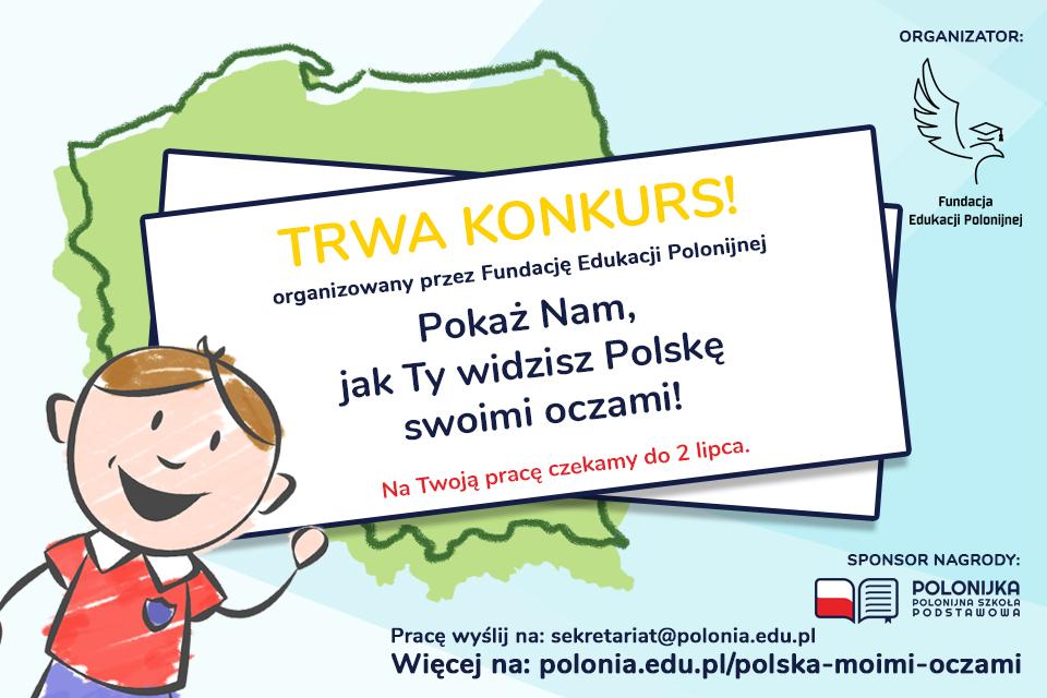 """KONKURS """"POLSKA MOIMI OCZAMI"""""""
